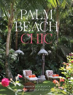Palm Beach Chic - Design Chic- an amazing book! Love the Palm Beach colors and style Design Blog, Book Design, Pad Design, Design Styles, Lily Pulitzer, Palm Beach Decor, Palm Beach Wedding, Vines, Interior Design Books