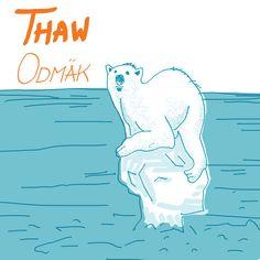 Thaw - by Livia Prudilova - Anglicky efektivne