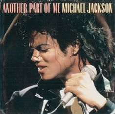 Michael Jackson - Another Part Of Me single. #MJ