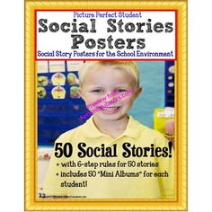 """50 Autism Social Stories for the """"Picture Perfect Student"""" SCHOOL ENVIRONMENT with Student Booklets!  Perfect for children with autism and special needs."""