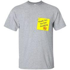 Memo T-Shirt -Thank you For Not Smoking