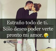 i miss you Frases Love, Kissing Quotes, Love Of My Life, My Love, Positive Phrases, Love Post, Bae Quotes, Love Phrases, Spanish Quotes