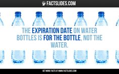 The expiration date on water bottles is for the bottle, not the water.