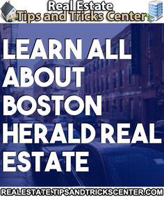 #realestate #bostonherald