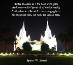 Mormon Temples Quotes - LDS Temple Quotes - The Returned Missionary - Live the Gospel & Your Dreams