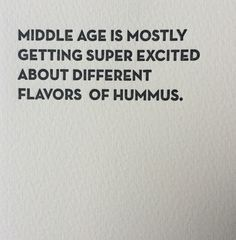 Front: middle age is mostly getting super excited about different flavors of hummus Inside: Blank sapling press cards are printed on tree free cotton paper and paired with a 100% post consumer brown b