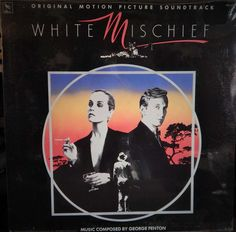 "WHITE MISCHIEF  12"" VINYL LP MINT ORIGINAL SOUNDTRACK (1988, GEORGE FENTON) GRETA SCACCHI"