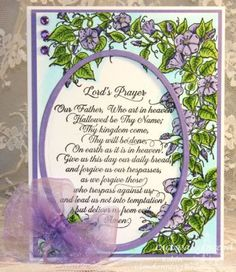 Our Daily Bread Designs Stamp sets: Morning Glory, Lord's Prayer Script