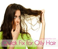 Wacky Beauty Tips that Work - A Quick Fix for Oily Greasy Hair.  #beauty_tips, #beauty_tricks, #quick_fix_oily_hair