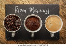 Three cups of coffee. Good morning. The view from the top. Beans, ground coffee and ready to drink. Three States of preparation.
