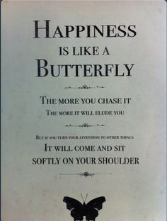Happiness is like a #butterfly, just let it come to you & know you are enough, you are your happiness ♥