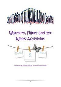 24th EFL,ESL,ELL Blog carnival; Warmers, Fillers, First Weel Activities