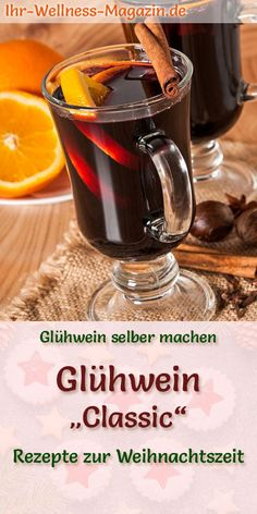 Make classic mulled wine yourself recipe for a hot winter drink Making mulled wine yourself is easy and super fast – here is a classic recipe for delicious mulle classic drink hot mulled recipe Wine winter winterbastelnkinder wintercoffee winterdeko Eggnog Rezept, Winter Coffee, Winter Cocktails, Christmas Wine, German Christmas, Your Recipe, Making Recipe, Winter Food, Bebe