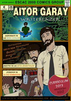 My new CCV (Comic Curriculum Vitae)  Enjoy it!   http://aitorelcopy.wordpress.com/writeblazer/