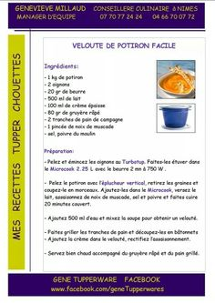 Tupperware - Velouté de potiron facile Tupperware Recipes, Food And Drink, Snacks, Cooking, Dishes, Gourmet, French Recipes, French Tips, Picasa