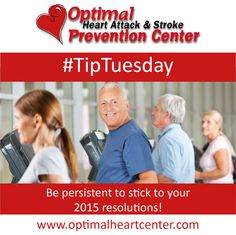 Are you keeping up your 2015 resolutions? Check out our #TipTuesday for a healthy reminder! Experts say it takes about 21 days for a new activity to become a habit and six months for it to become part of your personality.  Change won't happen overnight, but with patience and persistence, your resolutions will stick! www.optimalheartcenter.com