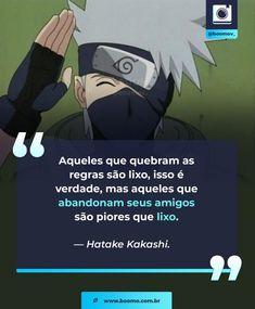 Uma vez dita pelo o Obito Kakashi Hokage, Naruto Shippuden Sasuke, Sakura E Sasuke, Naruto Y Boruto, Shikamaru, Naruto And Sasuke, Itachi, Anime Naruto, Kakashi Memes