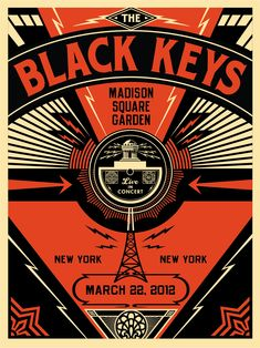 Obey Giant, propaganda artist. Black keys poster. Two things I love, obey and the black keys.