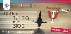 Scienza e cultura incontrano arte e spettacolo nell'inedito Psicologia Umbria Festival, evento promosso dall'ordine degli psicologi dell'Umbria