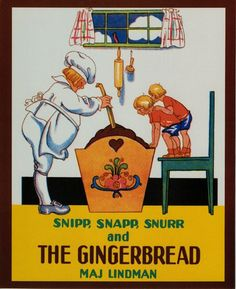 Snipp, Snapp, Snurr and the Gingerbread - paperback