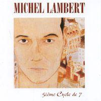 Michel Lambert   5ieme Cycle de 7