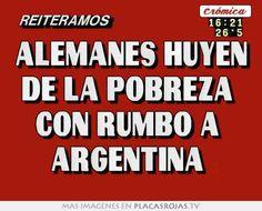 alemanes huyen de la pobreza  con rumbo a  argentina  en Placas Rojas TV