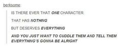 YES YES THERE IS A CHARACTER LIKE THAT IN EVERY SINGLE FREAKING FANDOM