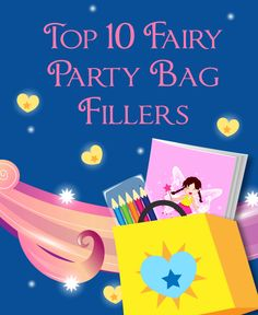 Top 10 Fairy Party Bag Fillers- https://www.allaboutpartybags.co.uk/extra/108/Top_10_Fairy_Party_Bag_Fillers_-_All_About_Party_Bags_.html