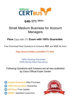 Candidate need to purchase the latest Cisco 646-171 Dumps with latest Cisco 646-171 Exam Questions. Here is a suggestion for you: Here you can find the latest Cisco 646-171 New Questions in their Cisco 646-171 PDF, Cisco 646-171 VCE and Cisco 646-171 braindumps. Their Cisco 646-171 exam dumps are with the latest Cisco 646-171 exam question. With Cisco 646-171 pdf dumps, you will be successful. Highly recommend this Cisco 646-171 Practice Test.