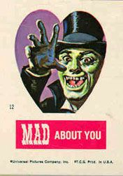 MAD about you.