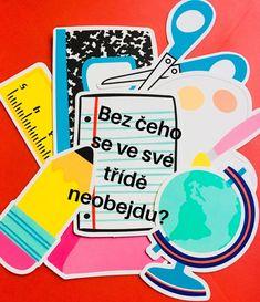 BEZ ČEHO SE VE SVÉ TŘÍDĚ NEOBEJDU? – Učit & Žít Learning Games, Quizzes, Student, Teaching, Education, School, Quizes, Onderwijs, Learning