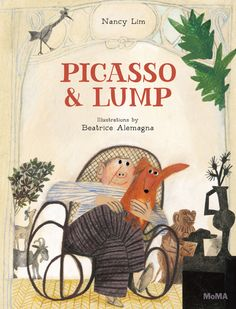 Picasso and Lump: Cake on a Plate by Nancy Lim, illustrated by Beatrice Alemagna.