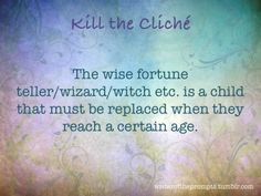 The wise fortune teller/wizard/witch, etc. is a child that must be replaced when they reach a certain age.