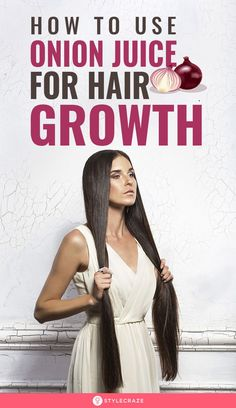 [ Hair Care : How To Use Onion Juice For Hair Growth: Using growth-stimulating ingredients like onion can help boost the rate at which your hair grows Hair Growing Tips, Help Hair Grow, How To Grow Your Hair Faster, How To Make Hair, Onion Hair Mask, Onion Hair Growth, Hair Growth Mask, Natural Hair Growth, Natural Hair Styles