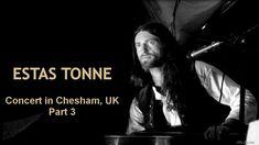 Estas Tonne Drawingroom - Chesham, UK - Part 3 (oct. Estas Tonne, I Hope You, Music Videos, Channel, English, French, Film, Concert, Youtube