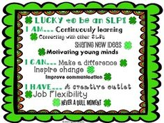"""{FREE} Proudly display this """"Lucky to be an SLP!"""" wall art poster!  Includes four-leaf clover badges for SLPs and students as well as a social skills/self-esteem chart."""