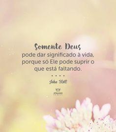 #AtalaiasDeDeus L Quotes, Carpe Diem, Jesus Christ, Faith, God, Thoughts, Humor, Life, Wisdom Words