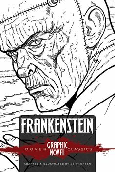 Generations of readers have thrilled to the story of a young doctor who dared to play God. This graphic novel offers an accessible version of Mary Shelley's classic of Gothic horror. Mary Shelley, Gothic Horror, Black And White Drawing, Retelling, Children's Literature, Love Pictures, Frankenstein, Dracula, My Books