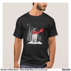 Border Collie Snow - Nice Dog Christmas T-Shirt