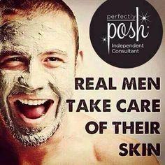 Real men take care of their skin ... POSH the man in your life! perfectlyposh.com/proud2bposh