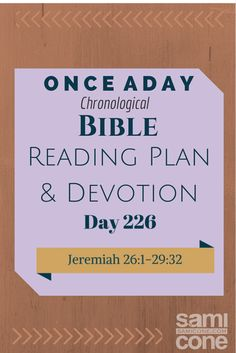 Once A Day Bible Reading Plan & Devotion Day 226
