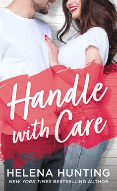 Handle With Care | Helena Hunting | Macmillan