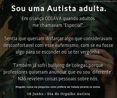 #PEA #PEA #Autismo #Autista Espectro Autismo Professor, I Hate You, You Are Special, Autism