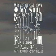Praise Him, o my soul...