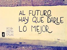 accion poetica The Words, Idioms, Wall Quotes, Happy Life, Qoutes, Confidence, Letters, Messages, Feelings