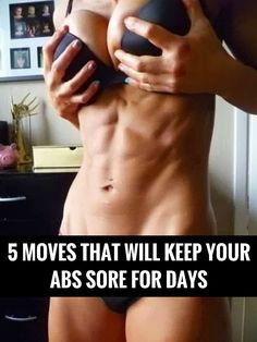 5 Moves That Will Keep Your Abs Sore For Days