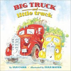 Cover image for Big truck and little truck / by Jan Carr ; illustrated by Ivan Bates. Big Truck and Little Truck work together on Farley's Farm, until the day that Big Truck is towed away for repairs and Little Truck must haul produce to the city all by himself.