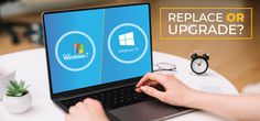 What to consider - replacement or upgrade after Windows 7 EOL Windows, Technology, Tech, Window, Engineering, Ramen