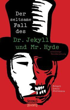 Der seltsame Fall von Dr. Jekyll und Mr. Hyde - Robert Louis Stevenson
