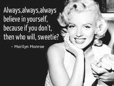 Marilyn Monroe Quote About Life Ideas believe in yourself marilyn monroe quotes marilyn monroe Marilyn Monroe Quote About Life. Here is Marilyn Monroe Quote About Life Ideas for you. Marilyn Monroe Quote About Life marilyn monroe respect quotes . Bitch Quotes, True Quotes, Great Quotes, Motivational Quotes, Inspirational Quotes, Quotes Quotes, Qoutes, Marilyn Monroe Artwork, Marilyn Monroe Quotes